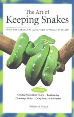 The Art of Keeping Snakes (Paperback)