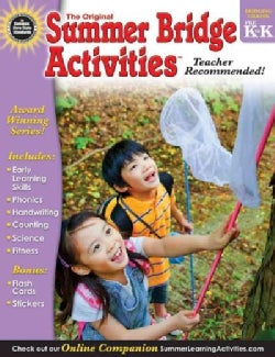 Summer Bridge Activities, Grades PK - K: Bridging Grades Prekindergarten to Kindergarten