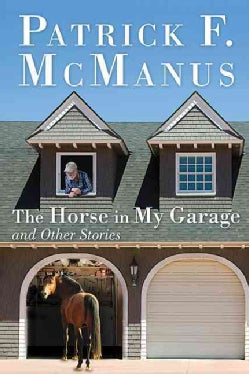 The Horse in My Garage and Other Stories (Hardcover)