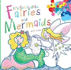 It's Fun to Draw Fairies and Mermaids (Paperback)