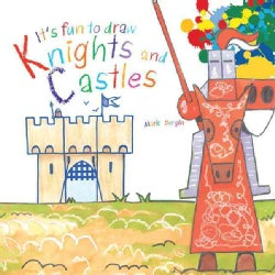 It's Fun to Draw Knights and Castles (Paperback)