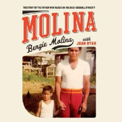 Molina: The Story of the Father Who Raised an Unlikely Baseball Dynasty (CD-Audio)