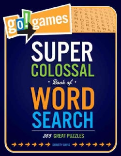 Go!games Super Colossal Book of Word Search: 365 Great Puzzles (Paperback)