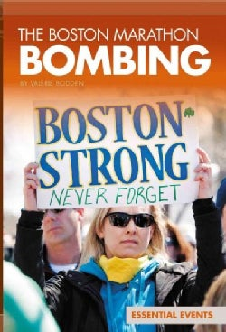 Boston Marathon Bombing (Hardcover)