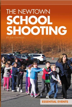 Newtown School Shooting (Hardcover)