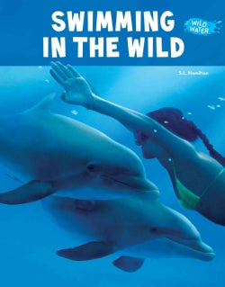 Swimming in the Wild (Hardcover)