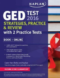 Kaplan GED Test 2016: Strategies, Practice & Review, Study Tools Online Included (Paperback)