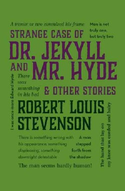 Strange Case of Dr. Jekyll and Mr. Hyde & Other Stories (Paperback)