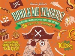 Uncle John's Riddle Me Timbers!: Puzzles, Mazes, Brainteasers, Weird Facts, Jokes, and More!: 36 Placemats for Ki... (Paperback)