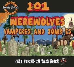 101 Werewolves, Vampires, and Zombies Are Hiding in This Book! (Hardcover)