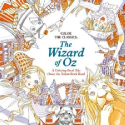 The Wizard of Oz: A Coloring Book Trip Down the Yellow-brick Road (Paperback)