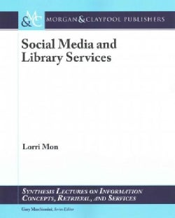 Social Media and Library Services (Paperback)