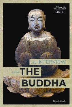 An Interview With the Buddha (Hardcover)