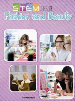 STEM Jobs in Fashion and Beauty (Hardcover)