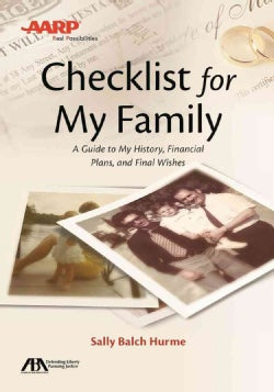 ABA / AARP Checklist for My Family: A Guide to My History, Financial Plans, and Final Wishes (Paperback)