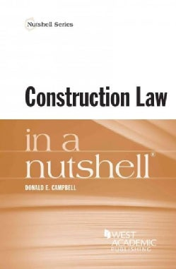 Construction Law in a Nutshell (Paperback)