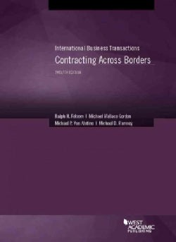 International Business Transactions - Contracting Across Borders (Paperback)