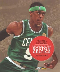 The Story of the Boston Celtics (Paperback)
