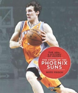The Story of the Phoenix Suns (Paperback)