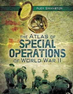 The Atlas of Special Operations of World War II (Hardcover)
