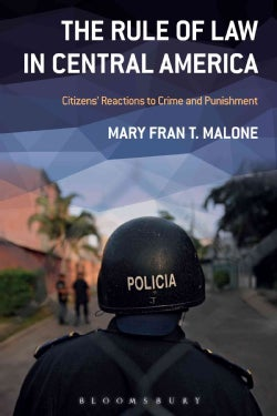 The Rule of Law in Central America: Citizens' Reactions to Crime and Punishment (Paperback)