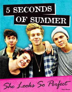 5 Seconds of Summer: She Looks So Perfect (Paperback)
