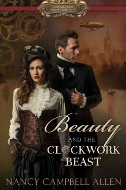 Beauty and the Clockwork Beast (Paperback)