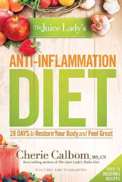 The Juice Lady's Anti-Inflammation Diet (Paperback)
