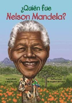 Quien fue Nelson Mandela?/ Who was Nelson Mandela? (Paperback)