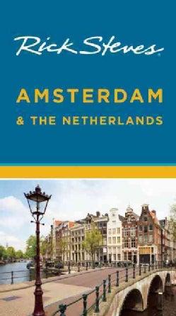 Rick Steves Amsterdam & the Netherlands (Paperback)