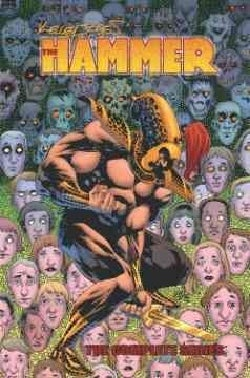 The Hammer: Kelley Jones' Complete Series (Hardcover)