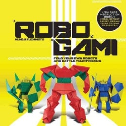 Robogami: Fold Your Own Robots and Battle Your Friends