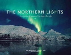 The Northern Lights: Celestial Performances of the Aurora Borealis (Paperback)