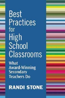 Best Practices for High School Classrooms: What Award-Winning Secondary Teachers Do (Paperback)