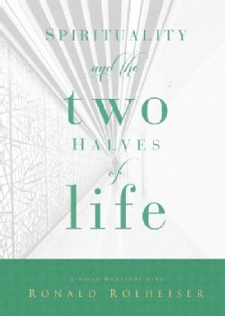 Spirituality and the Two Halves of Life (DVD video)