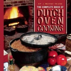 The Complete Book of Dutch Oven Cooking (Paperback)