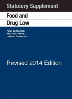Food and Drug Law: 2014 Statutory (Paperback)