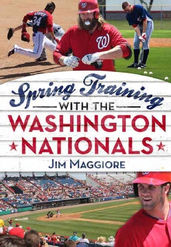 Spring Training With the Washington Nationals (Paperback)