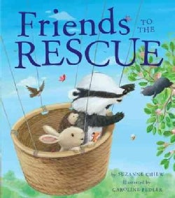 Friends to the Rescue (Hardcover)