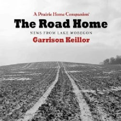 The Road Home: News from Lake Wobegon (CD-Audio)