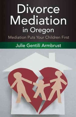 Divorce Mediation in Oregon (Paperback)