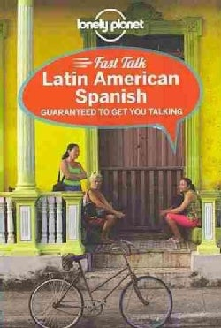 Lonely Planet Fast Talk Latin American Spanish (Paperback)