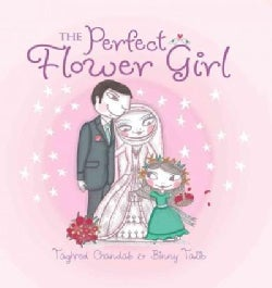 The Perfect Flower Girl (Hardcover)