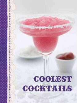 Coolest Cocktails (Hardcover)