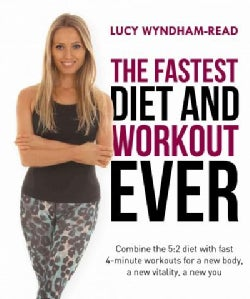 The Fastest Diet and Workout Ever (Paperback)