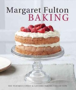 Margaret Fulton Baking: The Ultimate Sweet & Savory Baking Collection (Hardcover)
