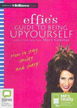Effie's Guide to Being Up Yourself (CD-Audio)