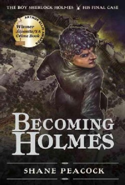 Becoming Holmes: His Final Case (Paperback)