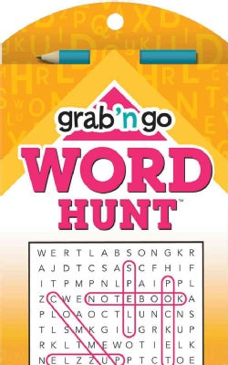 Grab 'n Go Puzzles Word Hunt: Cherry-saffron Edition (Paperback)
