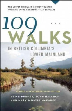 109 Walks in Southwestern British Columbia (Paperback)